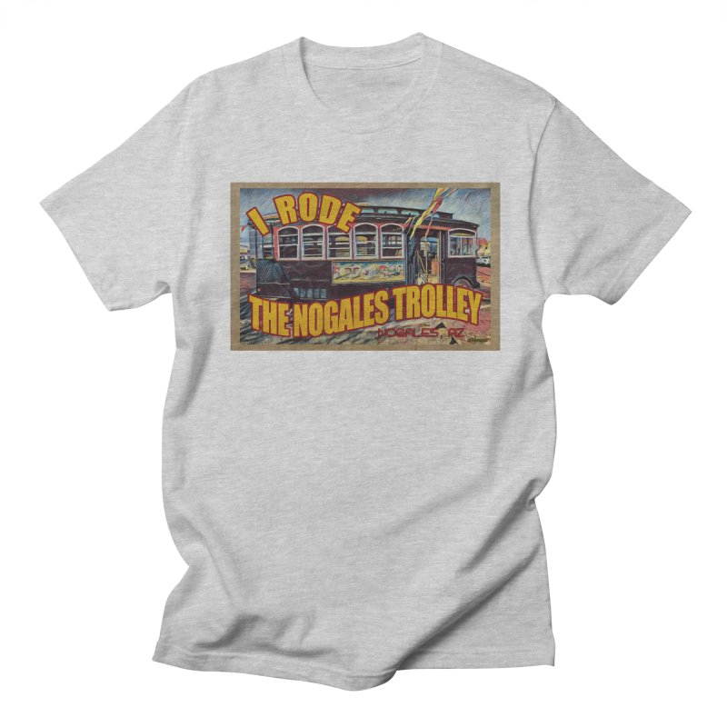 I Rode The Nogales Trolley (yellow) Women's Regular Unisex T-Shirt by Nuttshaw Studios