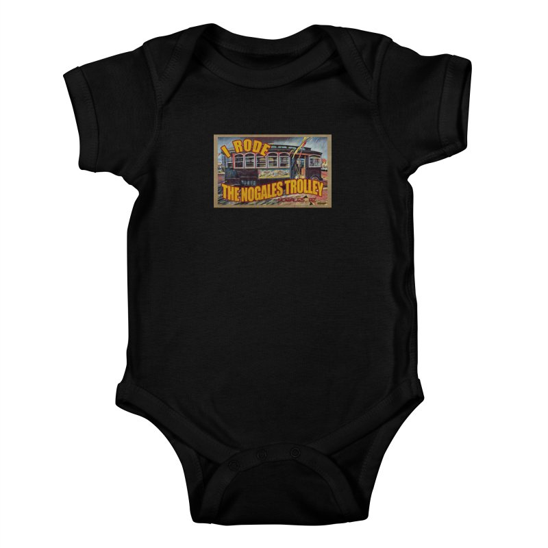 I Rode The Nogales Trolley (yellow) Kids Baby Bodysuit by Nuttshaw Studios