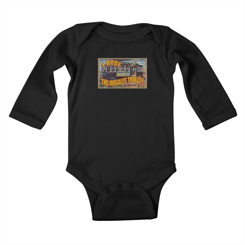 I Rode The Nogales Trolley (yellow) Kids Baby Longsleeve Bodysuit by Nuttshaw Studios