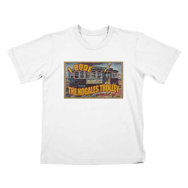 I Rode The Nogales Trolley (yellow) Kids T-Shirt by Nuttshaw Studios