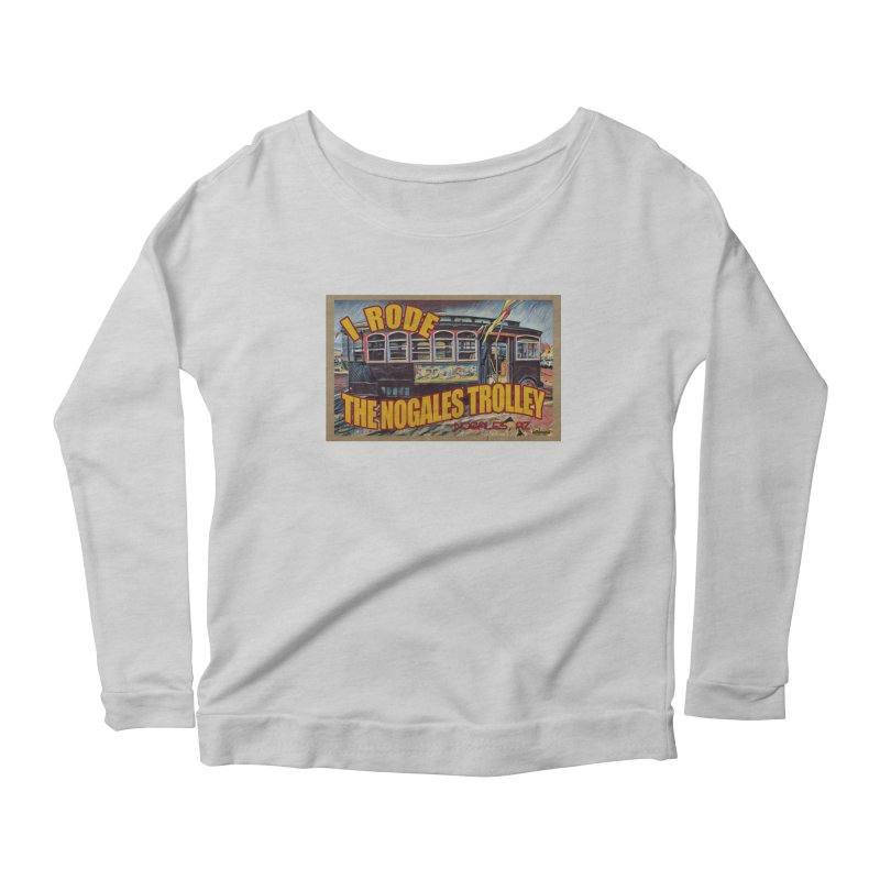 I Rode The Nogales Trolley (yellow) Women's Scoop Neck Longsleeve T-Shirt by Nuttshaw Studios