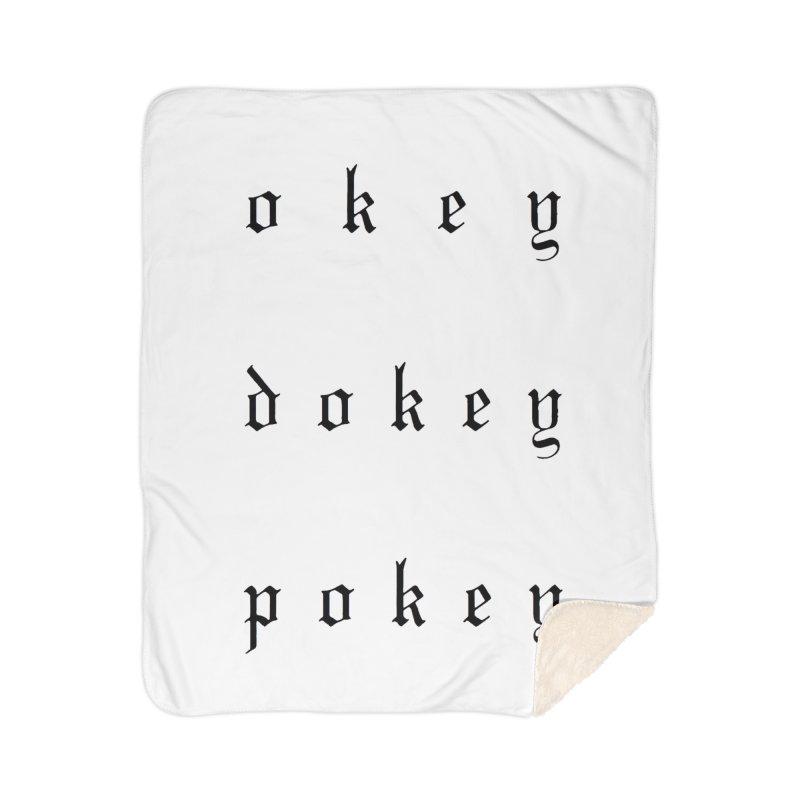 OkeyDokeyPokey Home Sherpa Blanket Blanket by ODP