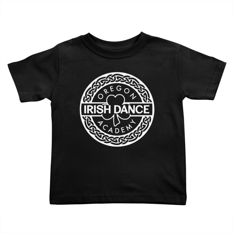 Shirts With White Logo (EXTRA Shirt Color Choices!) Kids Toddler T-Shirt by Oregon Irish Dance Academy