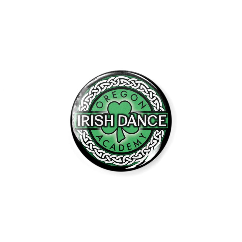 Back to School! (Special Release) Accessories Button by Oregon Irish Dance Academy