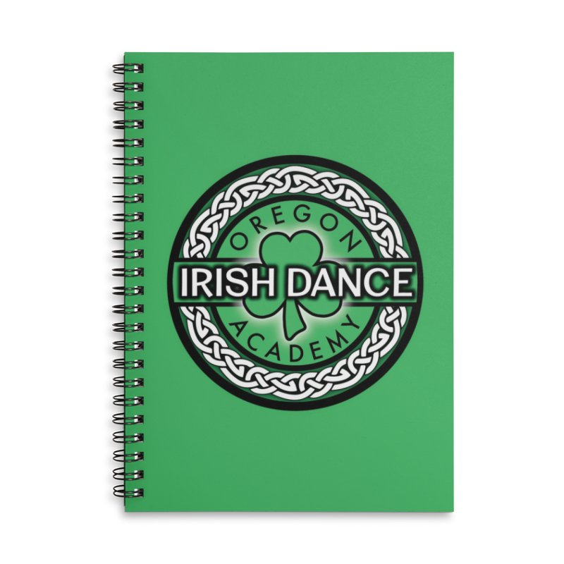 Back to School! (Special Release) Accessories Lined Spiral Notebook by Oregon Irish Dance Academy