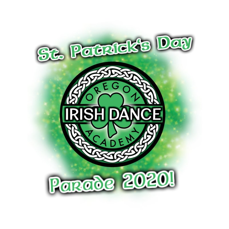 Parade 2020 (Special Release!) Men's T-Shirt by Oregon Irish Dance Academy