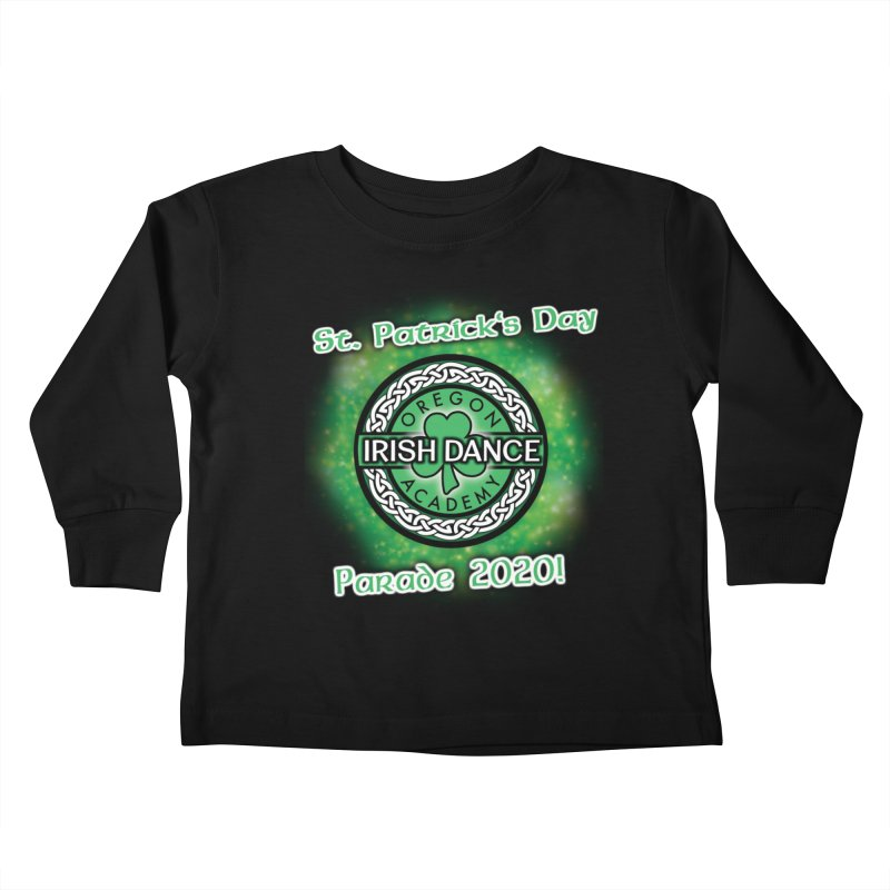 Parade 2020 (Special Release!) Kids Toddler Longsleeve T-Shirt by Oregon Irish Dance Academy