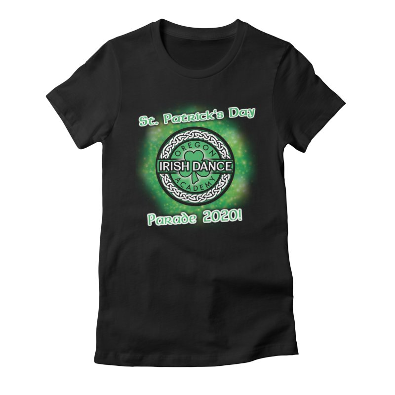 Parade 2020 (Special Release!) Women's Fitted T-Shirt by Oregon Irish Dance Academy