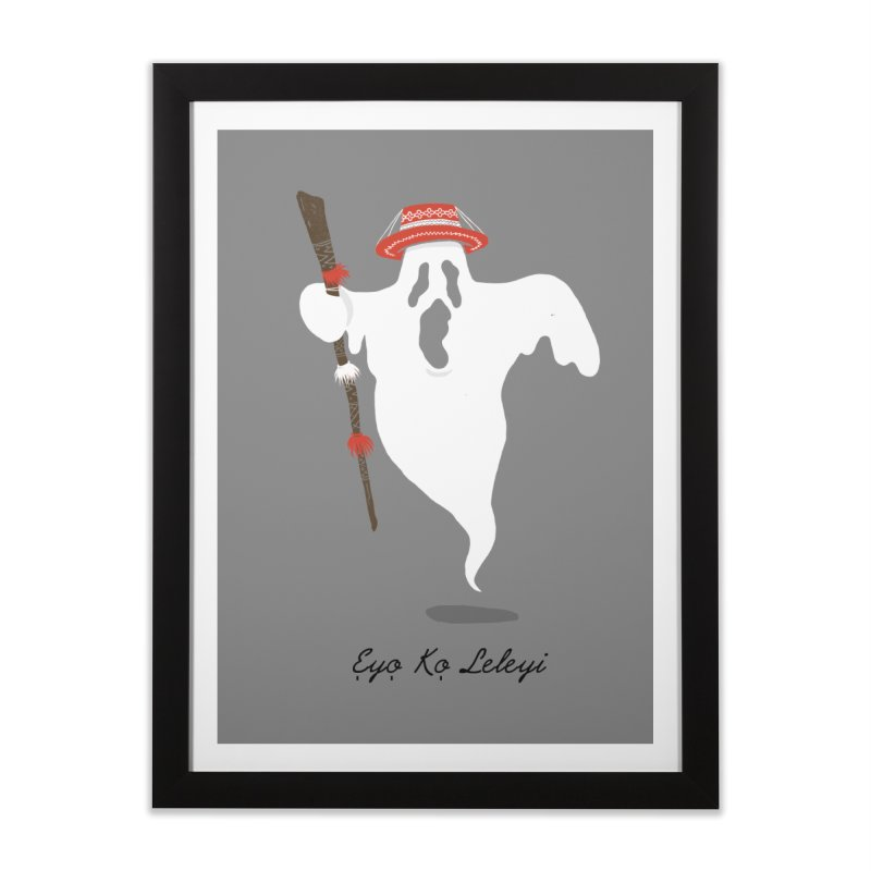 EYO KO LELEYI (THIS IS NOT AN EYO) Home Framed Fine Art Print by OSAZEAMADASUN's Artist Shop