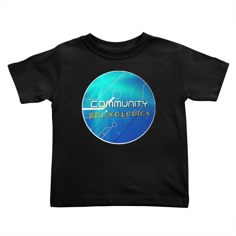 Community Tecnologica Kids Toddler T-Shirt by OTInetwork