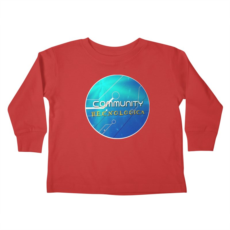 Community Tecnologica Kids Toddler Longsleeve T-Shirt by OTInetwork