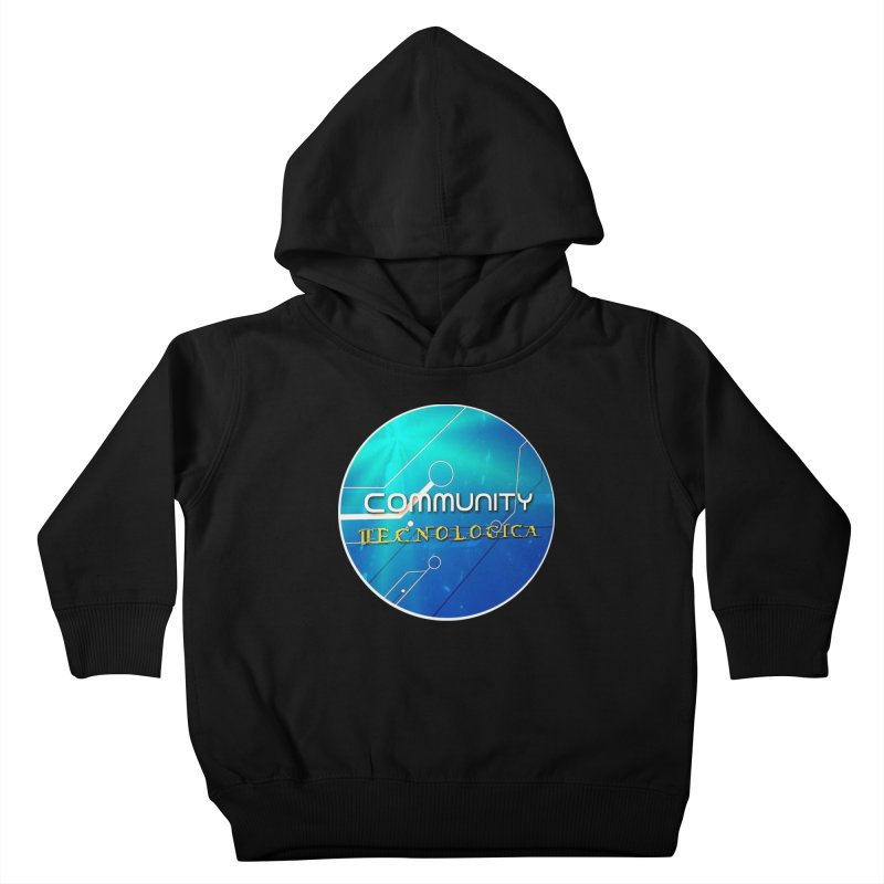 Community Tecnologica Kids Toddler Pullover Hoody by OTInetwork