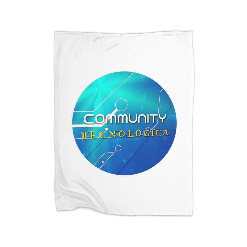 Community Tecnologica Home Fleece Blanket Blanket by OTInetwork