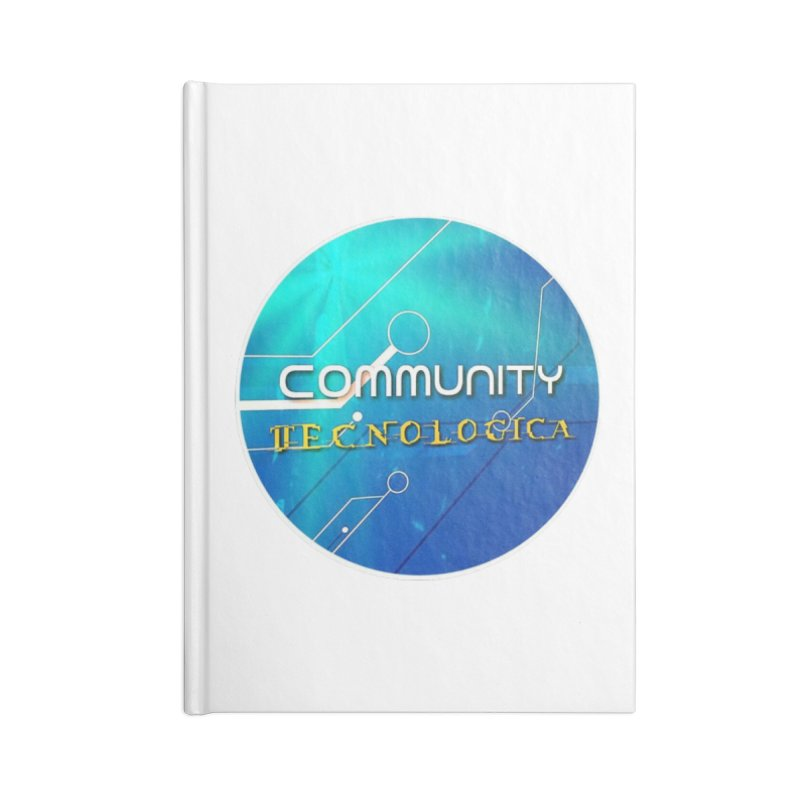 Community Tecnologica Accessories Blank Journal Notebook by OTInetwork