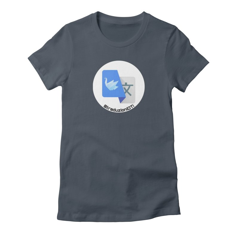 Traduzioni OTI Women's Fitted T-Shirt by OTInetwork