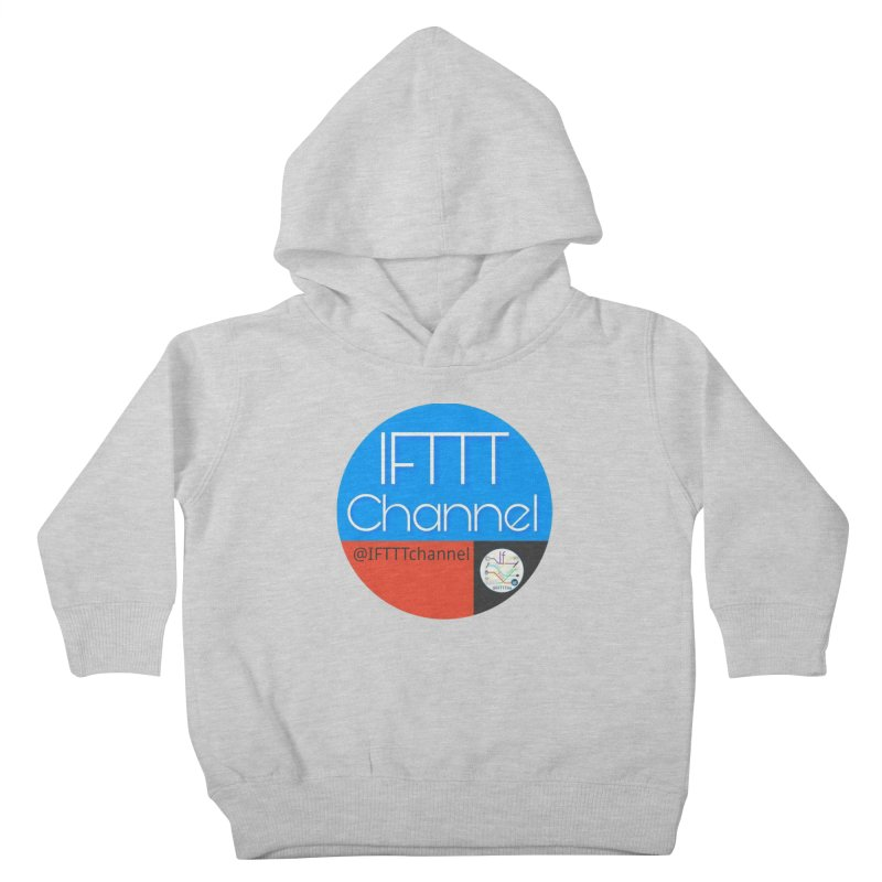 IFTTT Channel Kids Toddler Pullover Hoody by OTInetwork