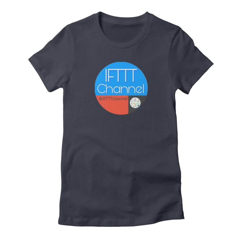 IFTTT Channel Women's Fitted T-Shirt by OTInetwork