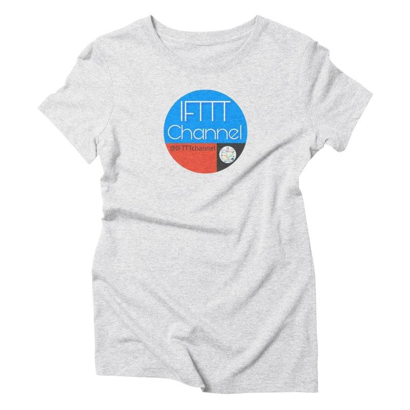 IFTTT Channel Women's Triblend T-Shirt by OTInetwork