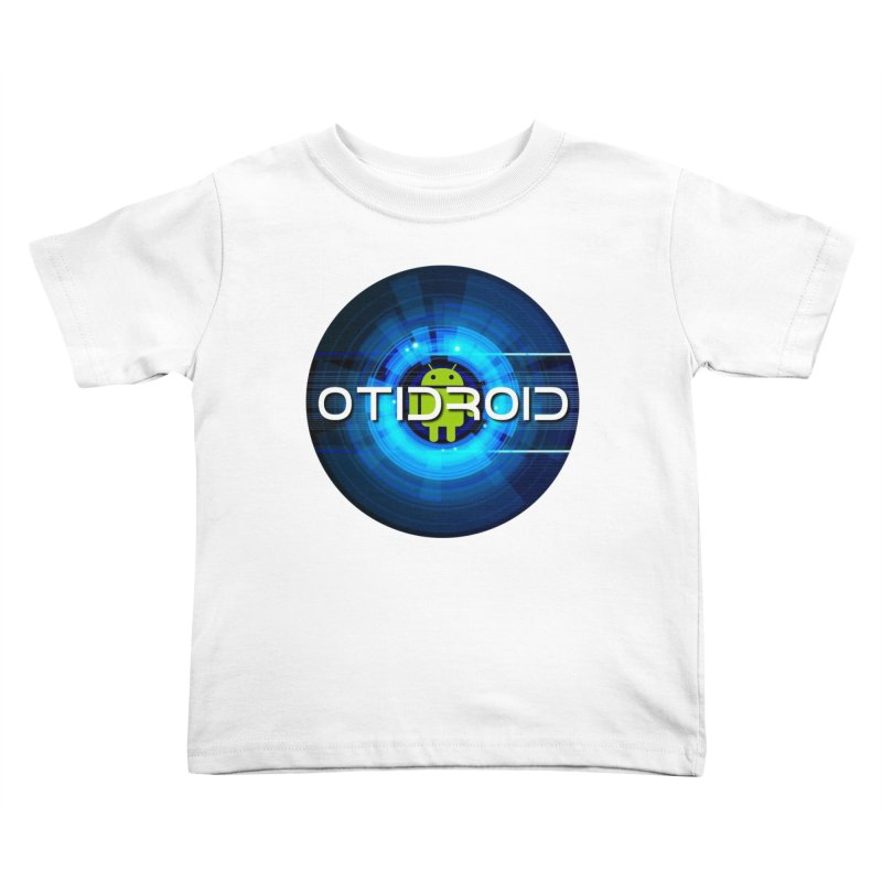 OTIdroid Kids Toddler T-Shirt by OTInetwork