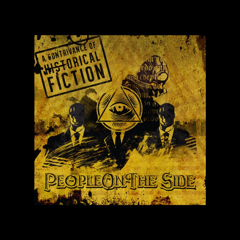 People On The Side - A Contrivance of Historical Fiction Women's T-Shirt by Ocd Recording Merch