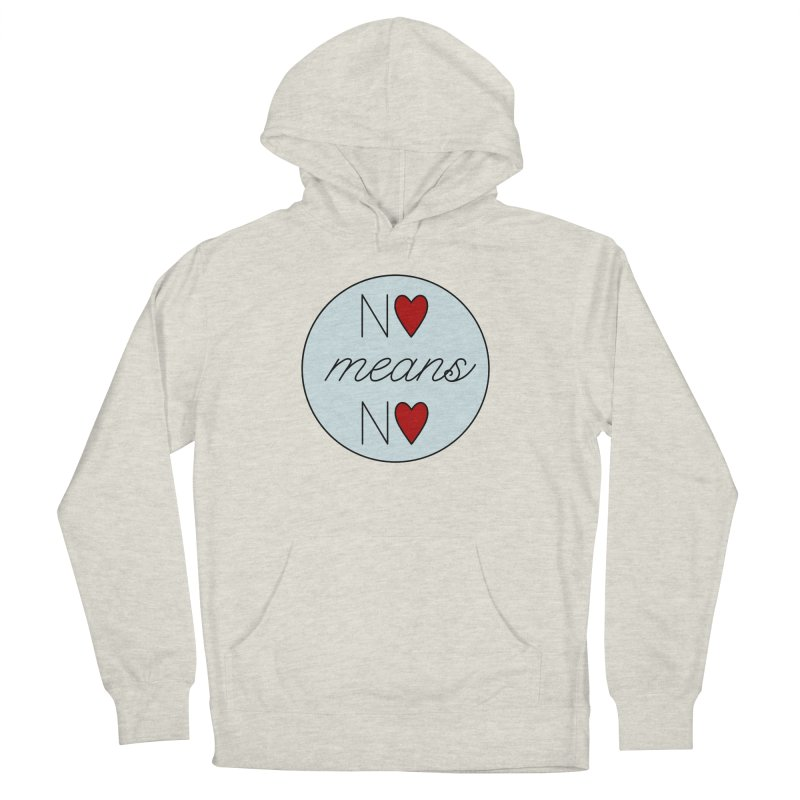 No means No logo Women's Pullover Hoody by Ohashleylove's Shop