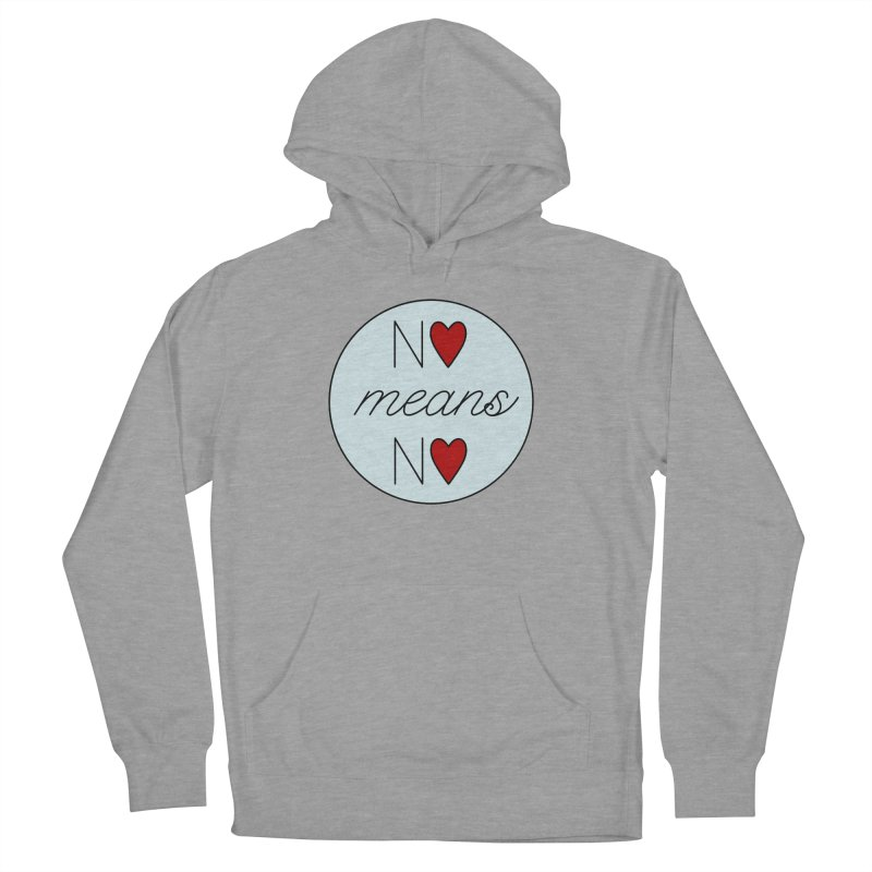 No means No logo Men's French Terry Pullover Hoody by Ohashleylove's Shop