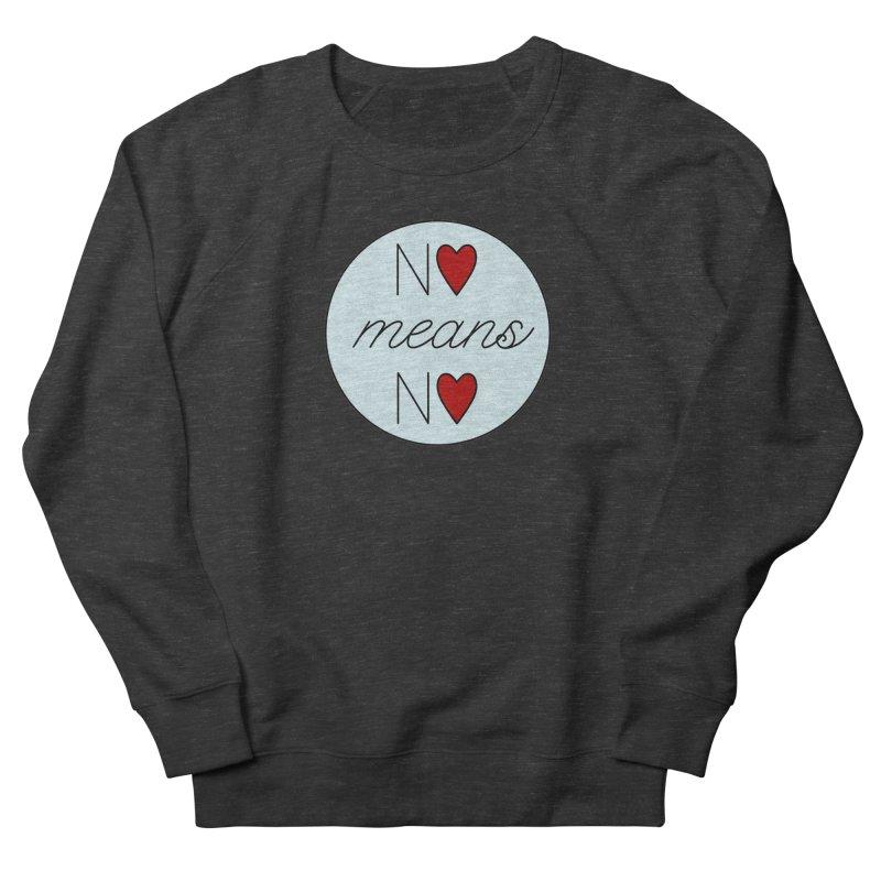 No means No logo Women's Sweatshirt by Ohashleylove's Shop