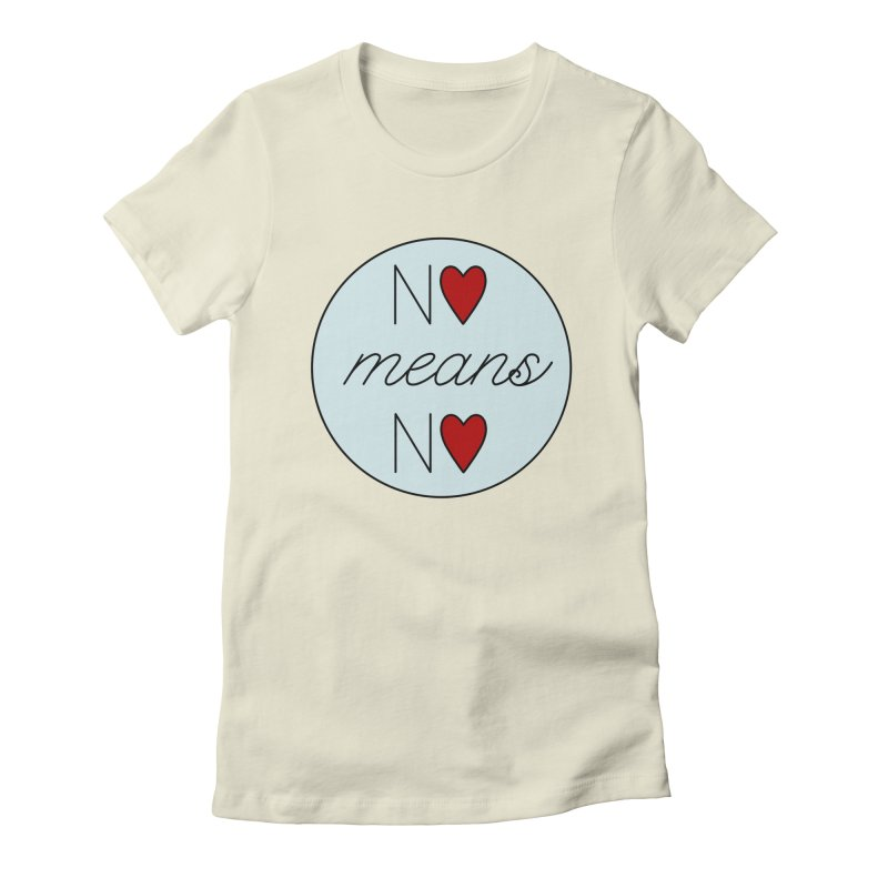 No means No logo Women's Fitted T-Shirt by Ohashleylove's Shop