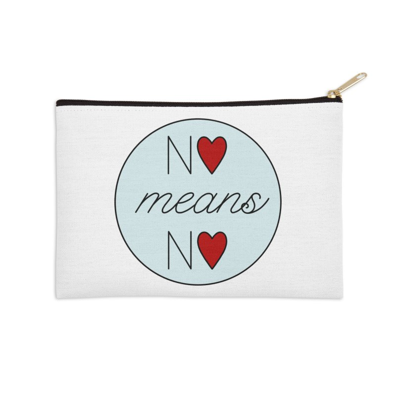 No means No logo Accessories Zip Pouch by Ohashleylove's Shop