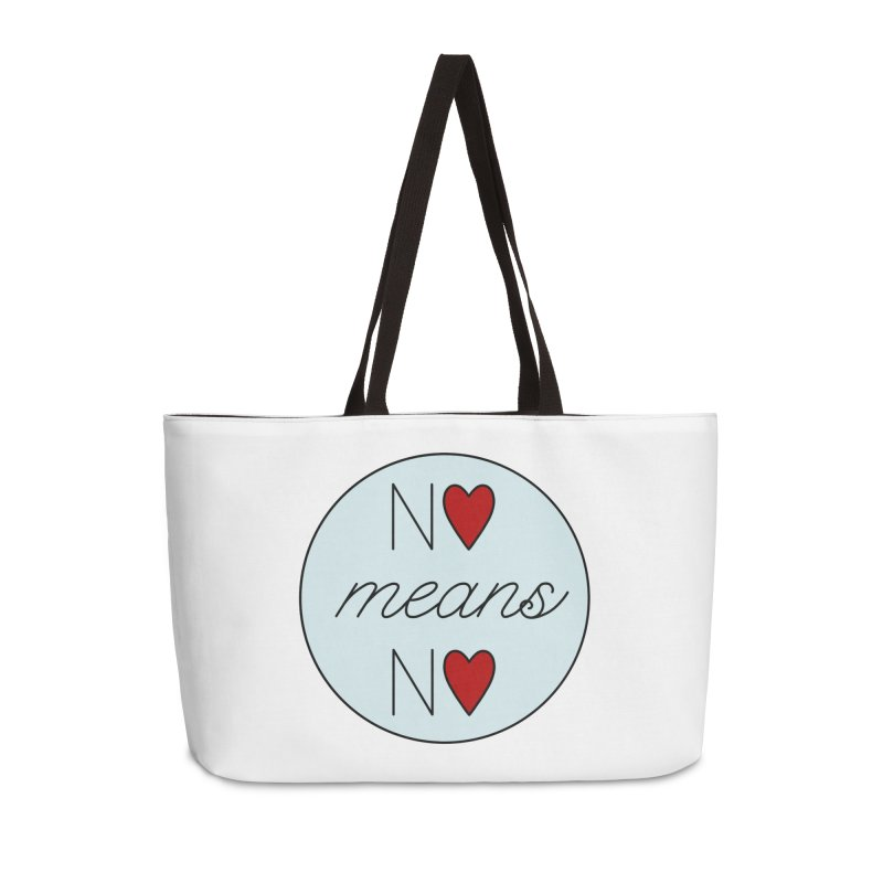 No means No logo Accessories Weekender Bag Bag by Ohashleylove's Shop