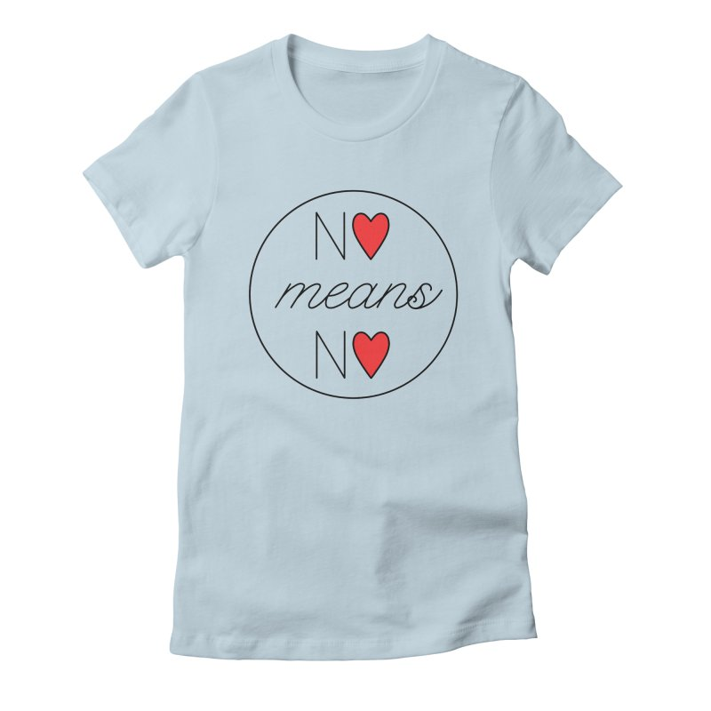 No means No red Women's Fitted T-Shirt by Ohashleylove's Shop