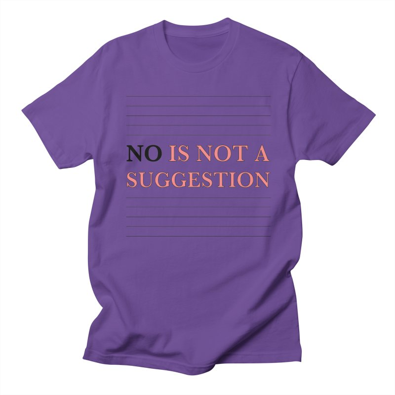 Not A Suggestion Men's Regular T-Shirt by Ohashleylove's Shop