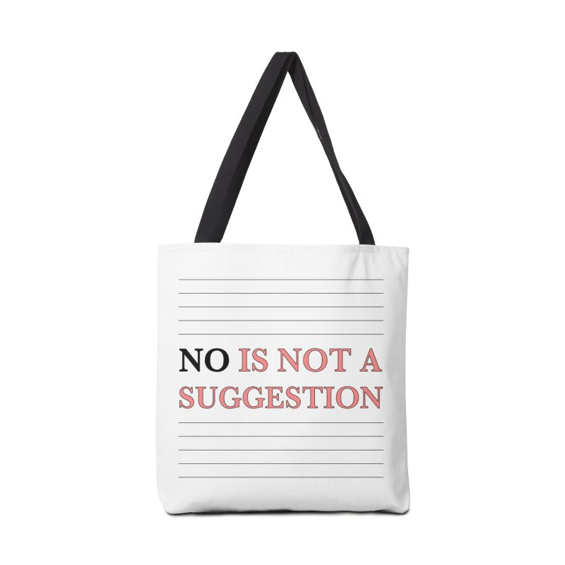 Not A Suggestion Accessories Tote Bag Bag by Ohashleylove's Shop