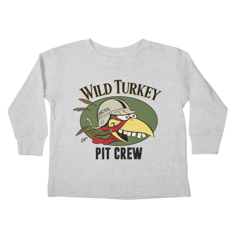 WILD TURKEY PIT CREW Kids Toddler Longsleeve T-Shirt by Old Crow Speed Shop