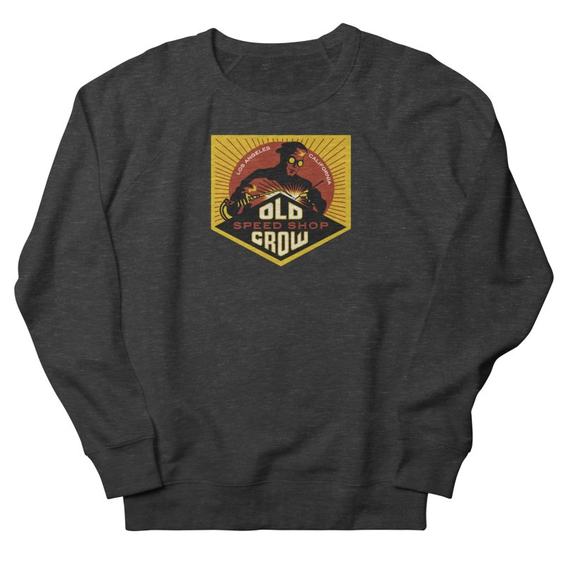 OLD CROW FABRICATION Women's Sweatshirt by Old Crow Speed Shop
