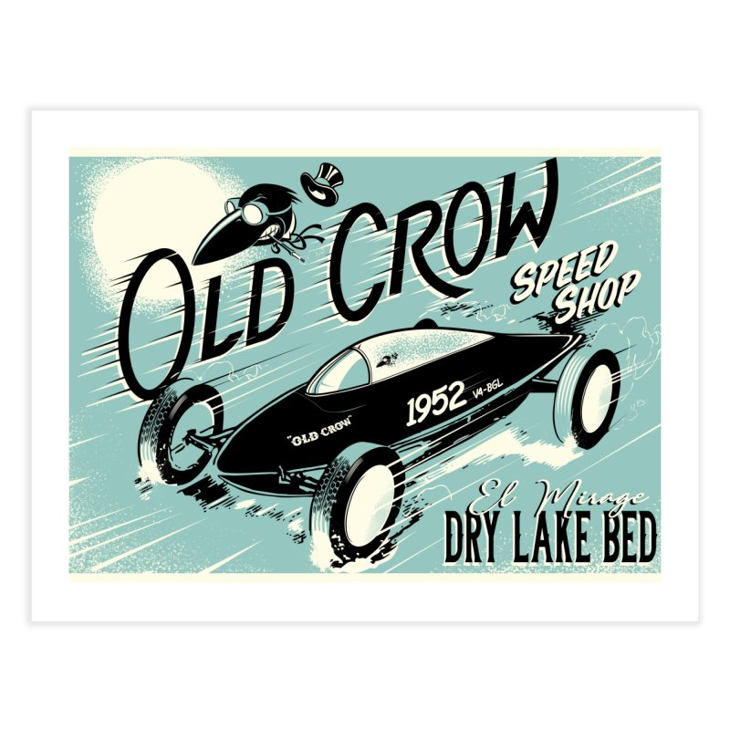 EL MIRAGE Home Fine Art Print by Old Crow Speed Shop