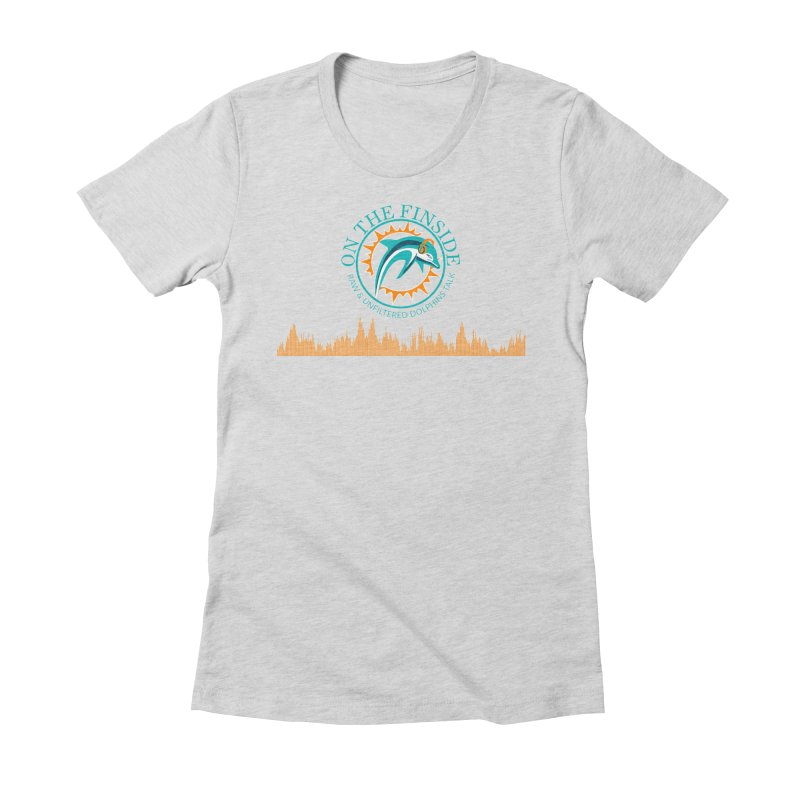 Fired up Fins Glow Women's Fitted T-Shirt by On The Fin Side's Artist Shop