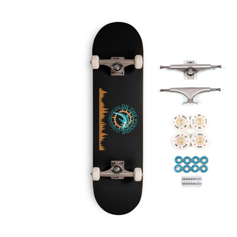 Fired up Fins Glow Accessories Complete - Premium Skateboard by On The Fin Side's Artist Shop