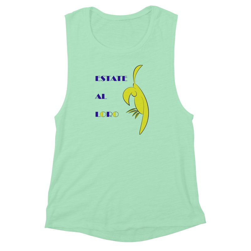 Estate al loro Women's Muscle Tank by OsKarTel's Artist Shop