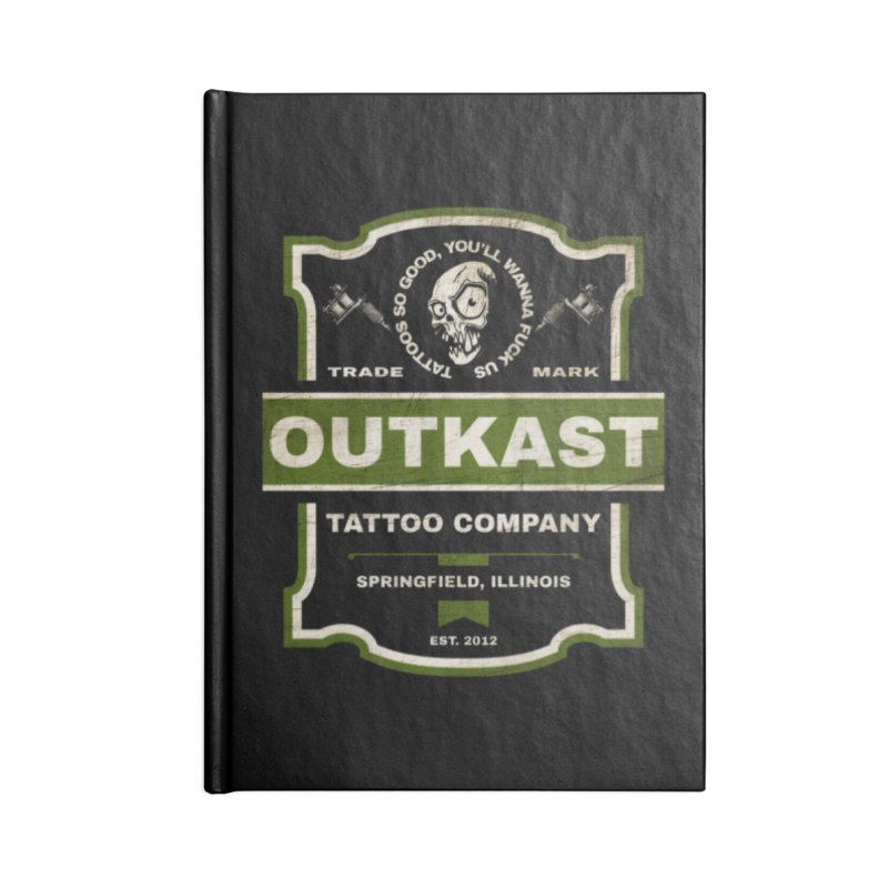 OUTKAST BLACK LABEL TATTOOS Accessories Notebook by OutkastTattooCompany's Artist Shop