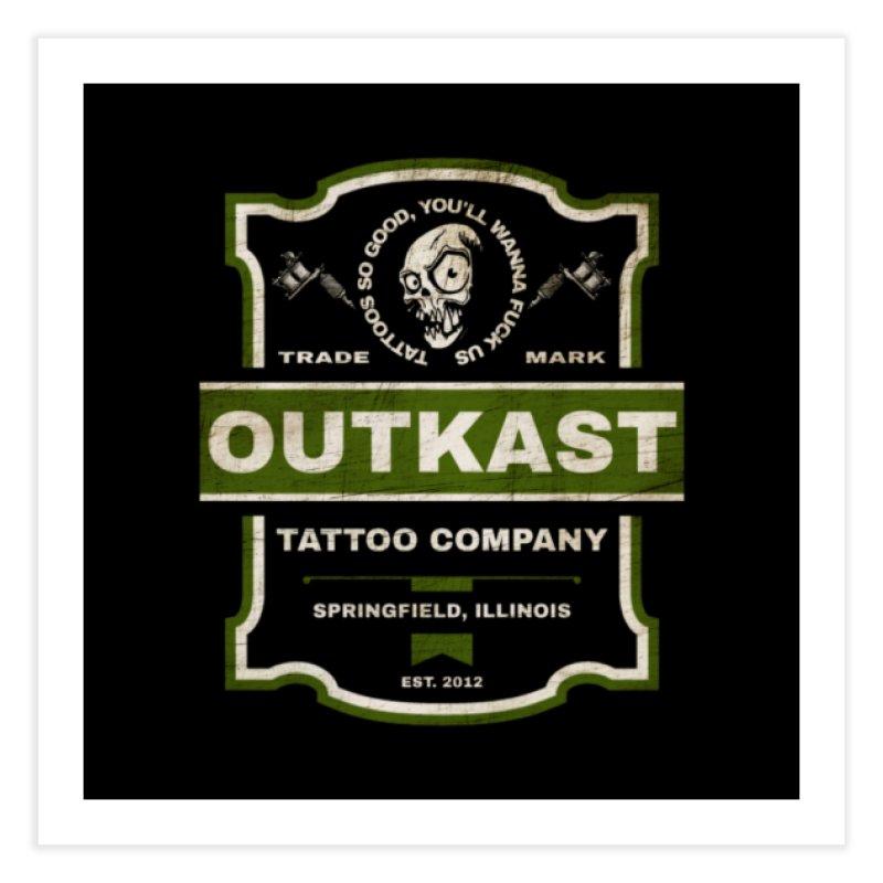 OUTKAST BLACK LABEL TATTOOS Home Fine Art Print by OutkastTattooCompany's Artist Shop