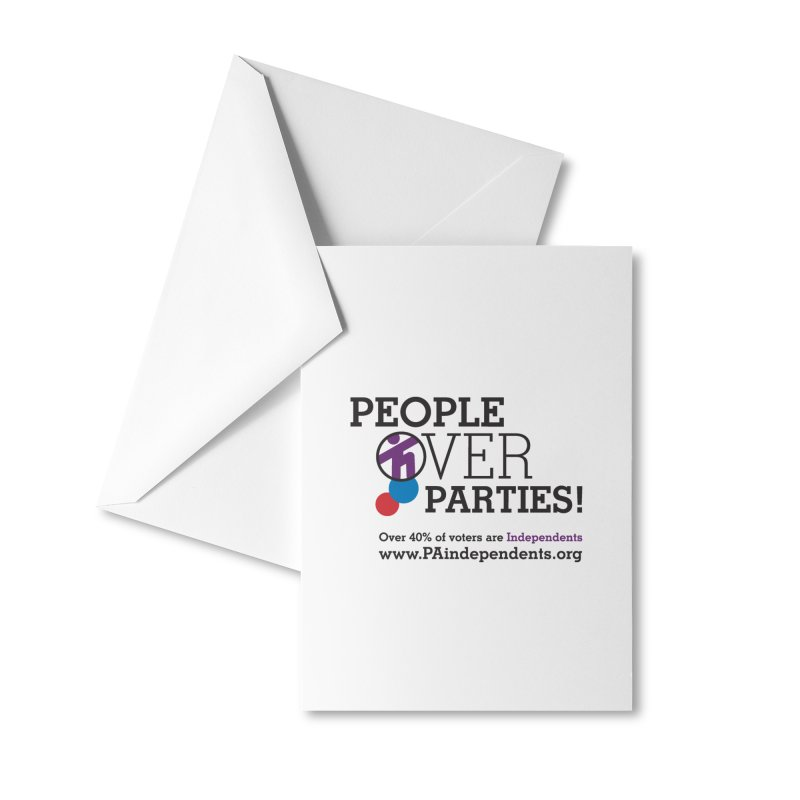 People_Over_Parties_v2 Accessories Greeting Card by Independent Pennsylvanian's Shop