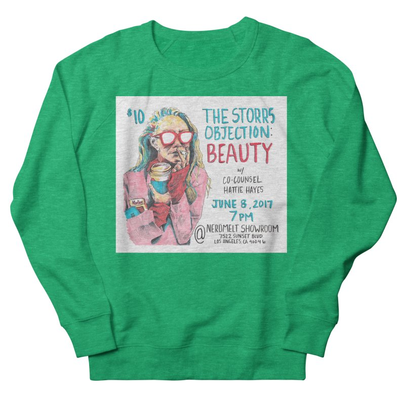 The Storrs Objection: Beauty Women's French Terry Sweatshirt by PEP's Artist Shop