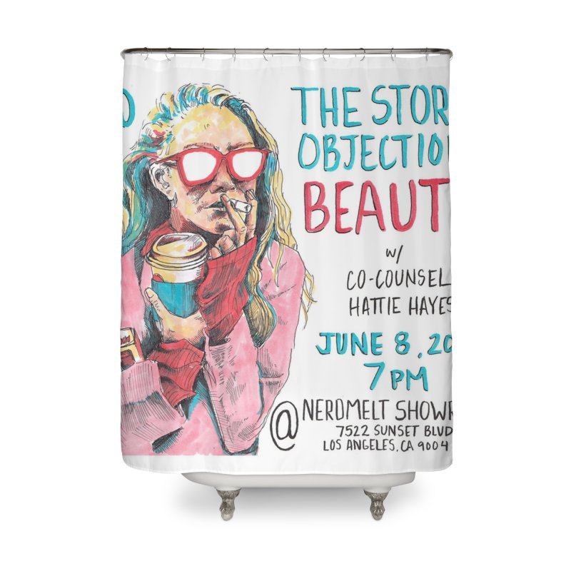 The Storrs Objection: Beauty Home Shower Curtain by PEP's Artist Shop