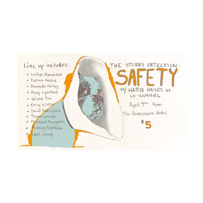 The Storrs Objection: Safety None  by PEP's Artist Shop