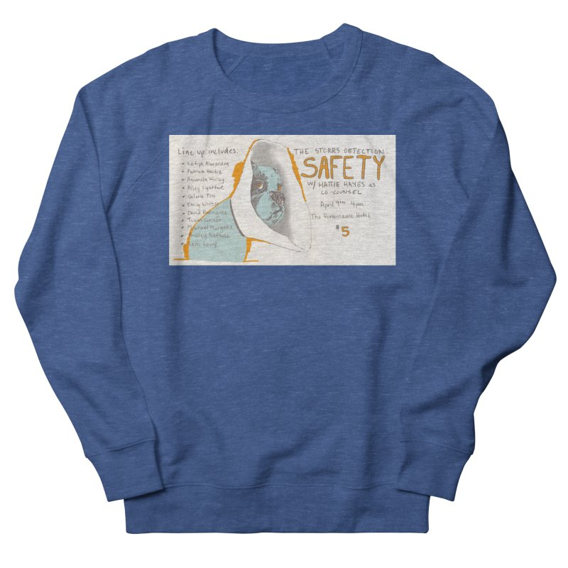 The Storrs Objection: Safety Women's French Terry Sweatshirt by PEP's Artist Shop