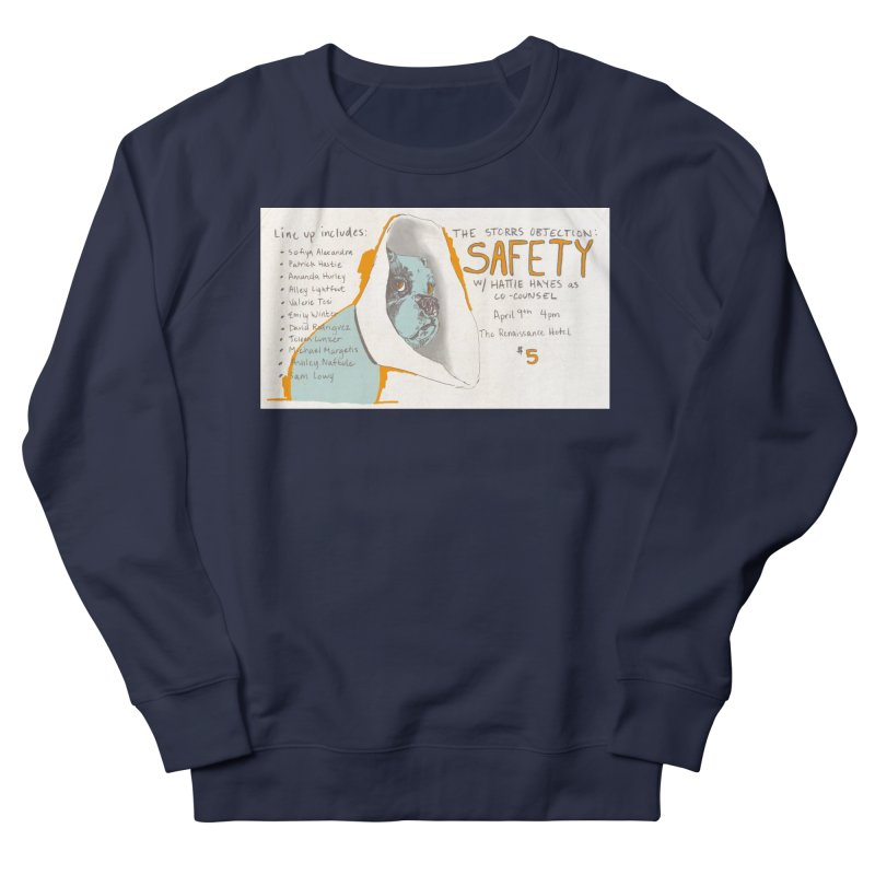 The Storrs Objection: Safety Women's Sweatshirt by PEP's Artist Shop
