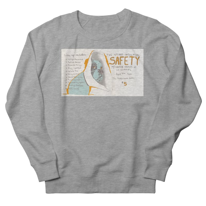 The Storrs Objection: Safety Men's French Terry Sweatshirt by PEP's Artist Shop