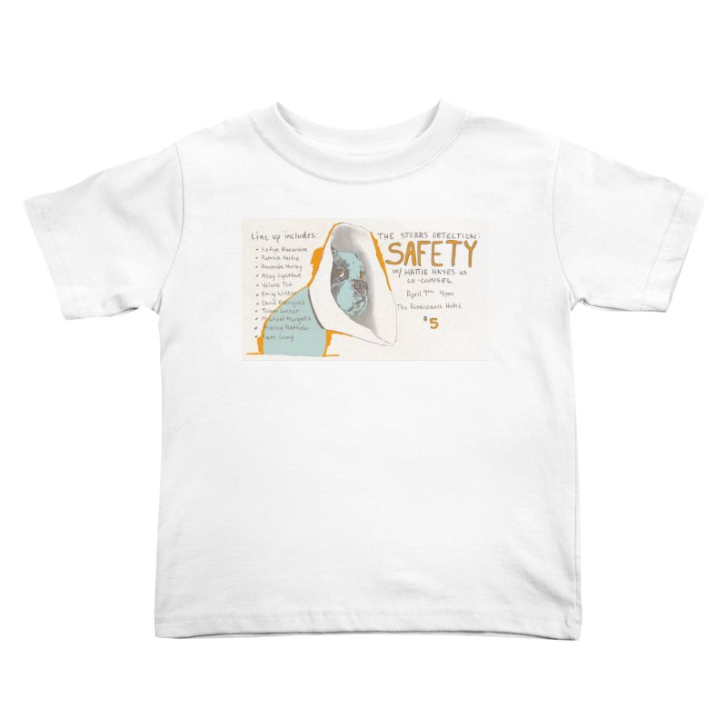 The Storrs Objection: Safety Kids Toddler T-Shirt by PEP's Artist Shop