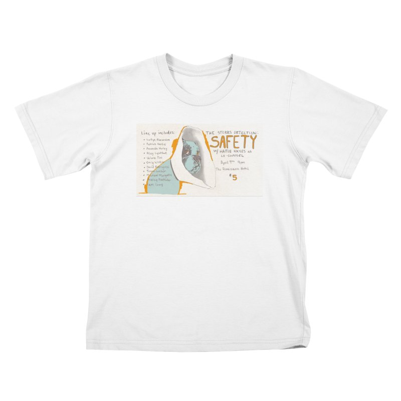 The Storrs Objection: Safety Kids T-shirt by PEP's Artist Shop
